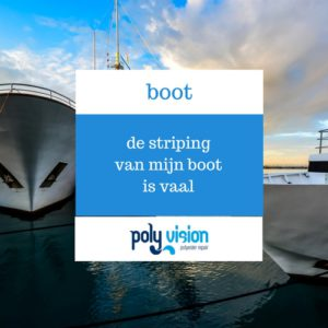polyester reparatie boot, striping boot vaal