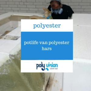 potlife van polyester hars, polyester reparatie