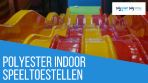 polyester reparatie indoor speeltoestellen