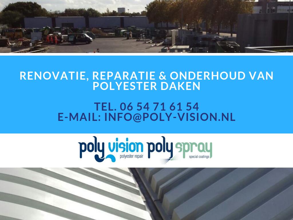 polyester dak repareren, polyester reparatie dak, polyester onderhoud dak, polyester renovatie dak