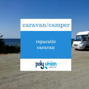 Polyester reparatie caravan - meerdere scheuren