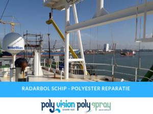 polyester reparatie radarbol schip