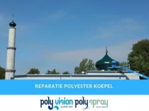 polyester reparatie koepel