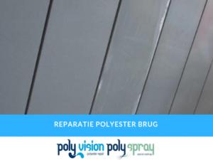 polyester reparatie brug