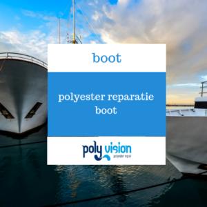 polyester reparatie boot